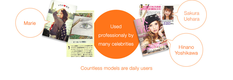 Used professionaly by many celebrities. Marie,Sakura Uehara,Hinano Yoshikawa, Countless models are daily users.
